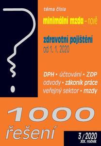 Obrázok 1000 řešení minimální mzda - nově, zdravotní pojištění od 1.1.2020 (2/2020 XIX. ročník)