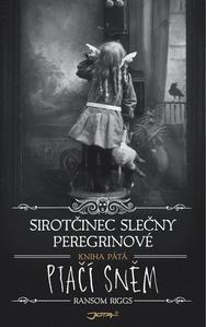 Obrázok Sirotčinec slečny Peregrinové Ptačí sněm (Kniha pátá)