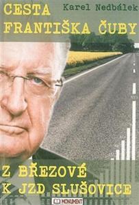 Obrázok Cesta Františka Čuby z Březové k JZD Slušovice