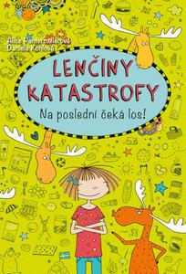 Obrázok Lenčiny katastrofy Na poslední čeká los! (6. díl)