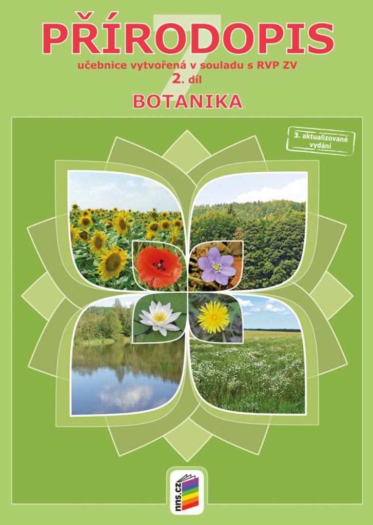 Přírodopis pro 7. ročník 2. díl Botanika (2. díl)