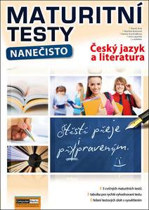 Obrázok Maturitní testy nanečisto Český jazyk a literatura