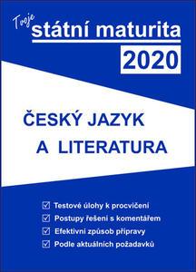 Obrázok Tvoje státní maturita 2020 Český jazyk a literatura