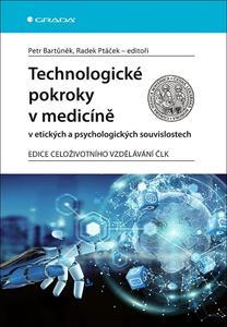 Obrázok Technologické pokroky v medicíně v etických a psychologických souvislostech