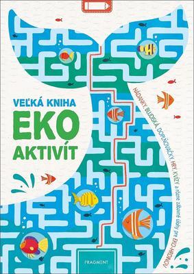 Obrázok Veľká kniha eko aktivít