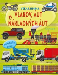 Obrázok Veľká kniha vlakov, áut a nákladných áut