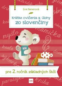 Obrázok Krátke cvičenia a úlohy zo slovenčiny pre 2. ročník ZŠ