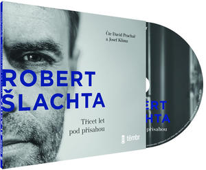 Obrázok ŠLACHTA Třicet let pod přísahou (Robert Šlachta)