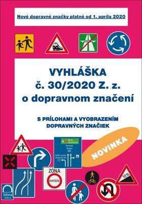 Obrázok Vyhláška č. 30/2020 Z. z. o dopravnom značení (Nové dopravné značky platné od 1.4.2020)