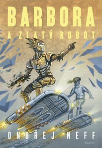 Obrázok Barbora a Zlatý robot
