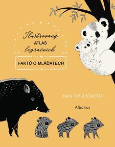 Ilustrovaný atlas legračních faktů o mláďatech (2. díl)