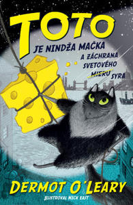 Obrázok Toto je nindža mačka a záchrana svetového syra (Toto je nindža mačka 2)