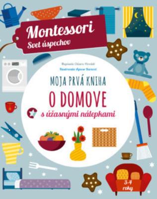 Obrázok Moja prvá kniha o domove (Montessori: Svet úspechov)