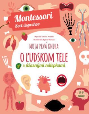 Obrázok Moja prvá kniha o ľudskom tele (Montessori: Svet úspechov)