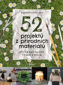 Obrázok 52 projektů z přírodních materiálů