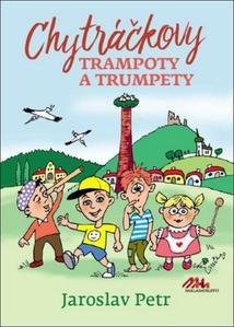 Obrázok Chytráčkovy trampoty a trumpety