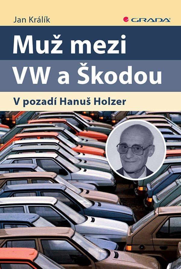 Muž mezi VW a Škodou - Jan Králík