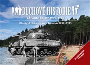 Obrázok Duchové historie Západní Čechy 1939 - 1945