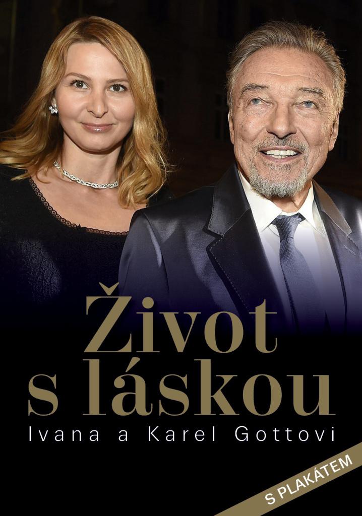 Život s láskou Ivana a Karel Gottovi - Dana Čermáková, Petr Čermák