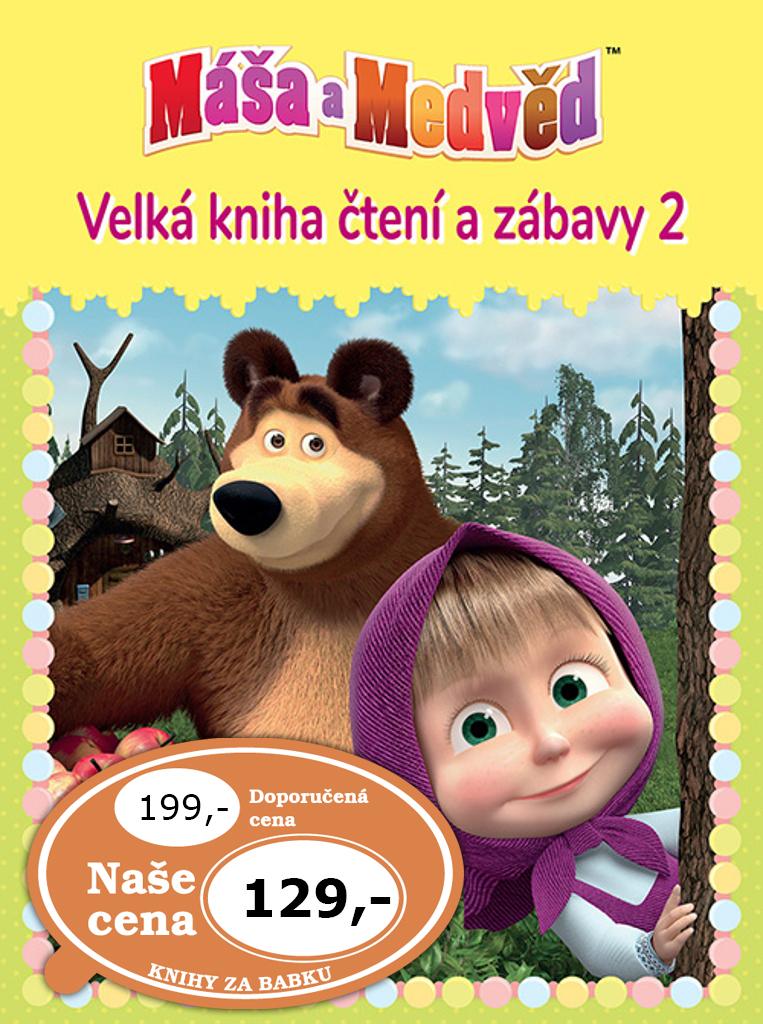 Máša a medvěd 2 Velká kniha čtení a zábavy