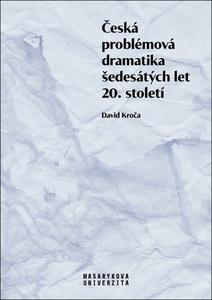 Obrázok Česká problémová dramatika šedesátých let 20. století