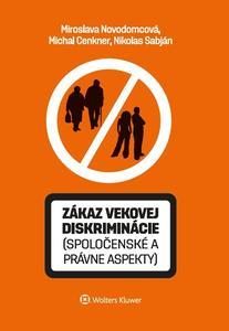 Obrázok Zákaz vekovej diskriminácie (spoločenské a právne aspekty)
