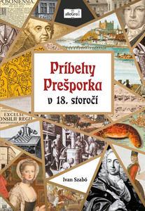 Obrázok Príbehy Prešporka v 18. storočí