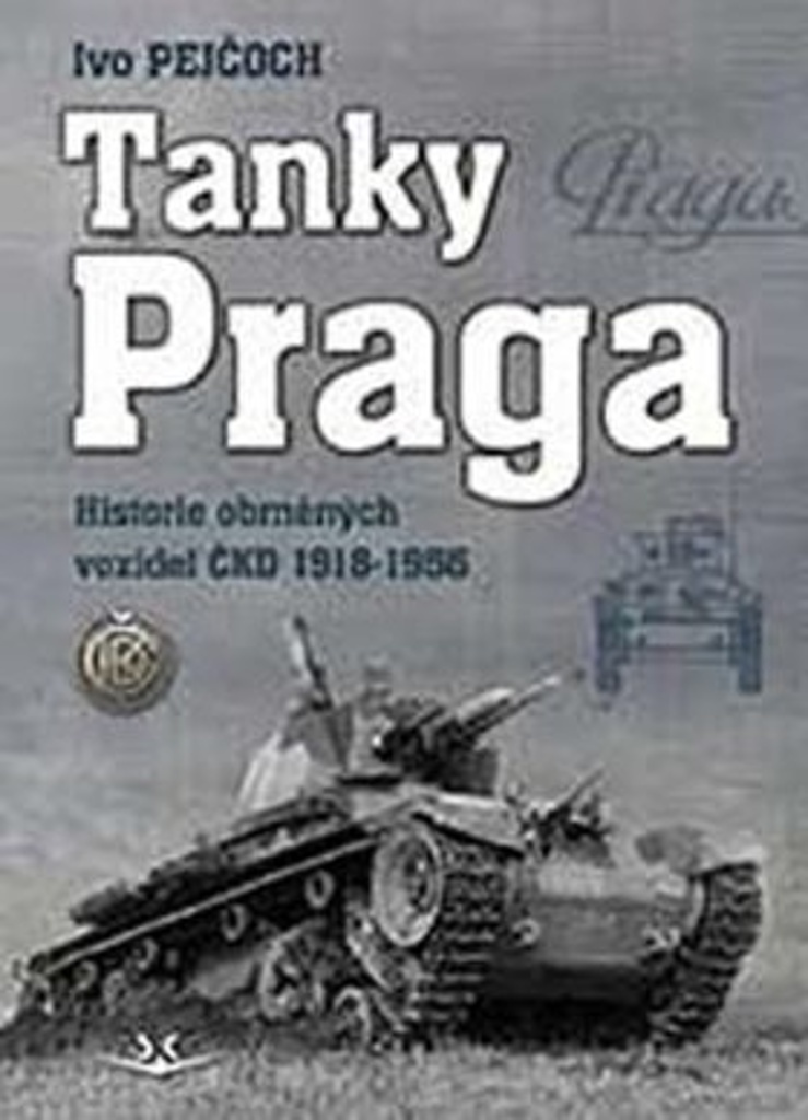 Tanky Praga - PhDr. Ivo Pejčoch Ph.D.