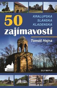 Obrázok 50 zajímavostí na Kralupsku, Slánsku a Kladensku