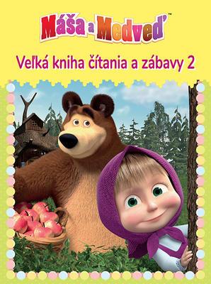 Obrázok Máša a medveď 2 Veľká kniha čítania a zábavy (Veľká kniha čítania a zábavy)
