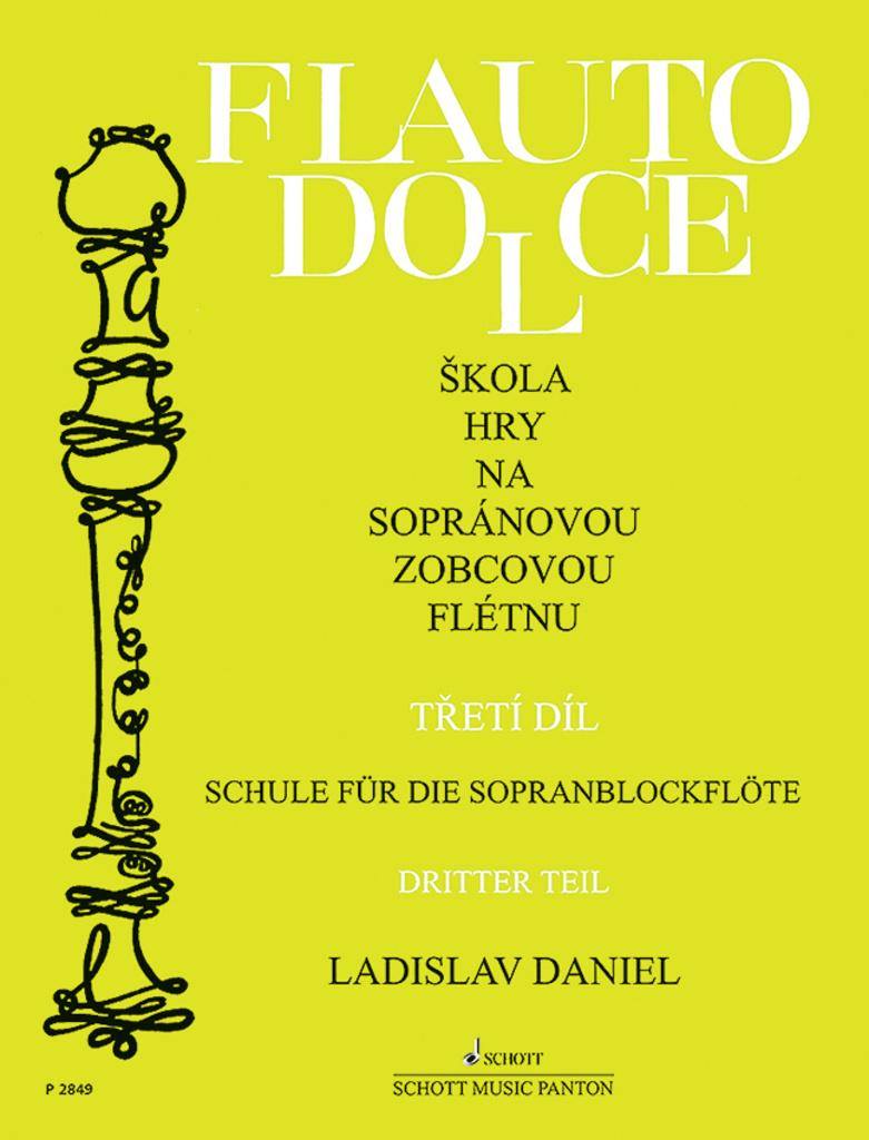 Škola hry na sopránovou zobcovou flétnu 3 - Ladislav Daniel