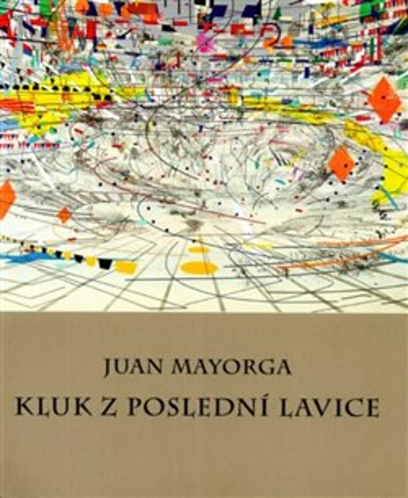 Kluk z poslední lavice - Juan Mayorga
