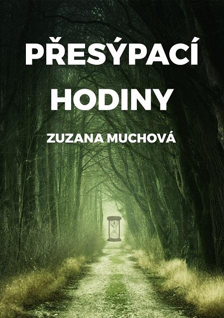 Přesýpací hodiny - Zuzana Muchová