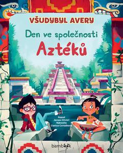 Obrázok Všudybyl Avery Den ve společnosti Aztéků