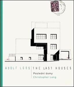 Obrázok Adolf Loos Poslední domy / The Last Houses