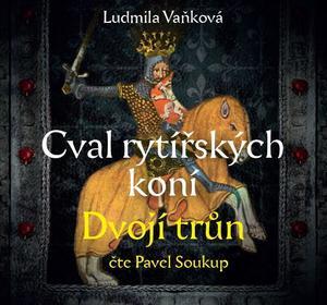 Obrázok Cval rytířských koní Dvojí trůn (2. díl)