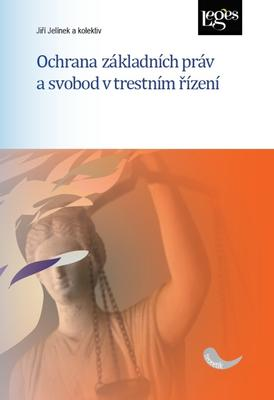 Obrázok Ochrana základních práv a svobod v trestním řízení