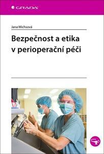 Obrázok Bezpečnost a etika v perioperační péči