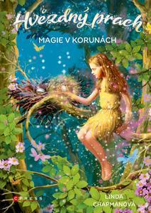 Obrázok Hvězdný prach Magie v korunách (3. díl)