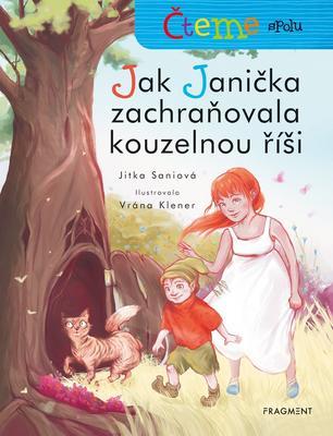 Obrázok Čteme spolu Jak Janička zachraňovala kouzelnou říši