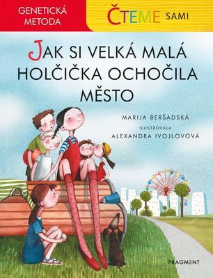 Obrázok Čteme sami Jak si velká malá holčička ochočila město