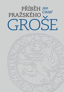 Obrázok Příběh pražského groše