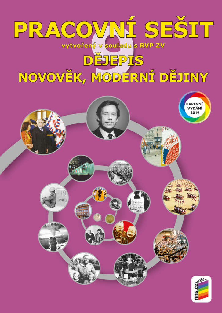 Dějepis 9 Novověk, moderní dějiny Pracovní sešit