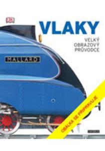 Obrázok Vlaky Velký obrazový průvodce