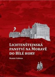 Obrázok Lichtenštejnská panství na Moravě do Bílé hory
