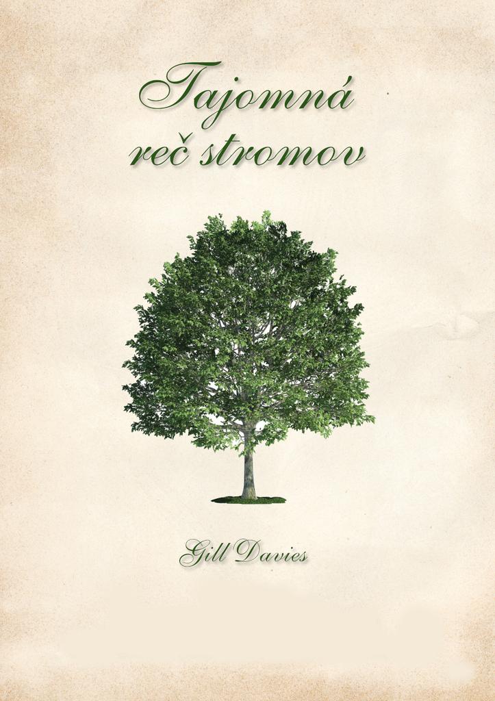 Tajomná reč stromov - Gill Davies