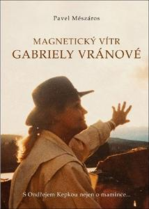 Obrázok Magnetický vítr Gabriely Vránové