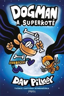 Obrázok Dogman a Superkotě (4. díl)