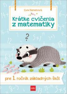 Obrázok Krátke cvičenia z matematiky pre 1. ročník ZŠ