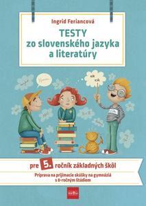 Obrázok Testy zo SJ a literatúry pre 5. ročník ZŠ 2. vydanie
